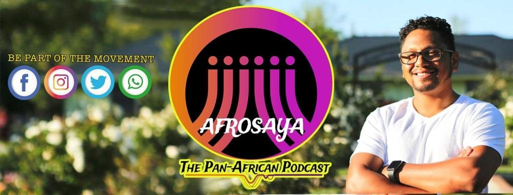 Afrosaya Podcast. Afrosaya is a philosophical movement based on the philosophy of Pan-Africanism which is a worldwide intellectual movement.